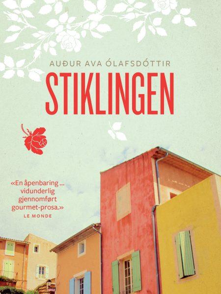 """Bokomslaget til boka """"Stiklingen"""" (av Audur Ava Olafsdottir)"""