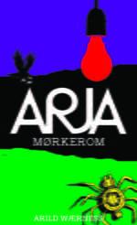 """Omslaget til boka """"Arja - Mørkerom"""""""